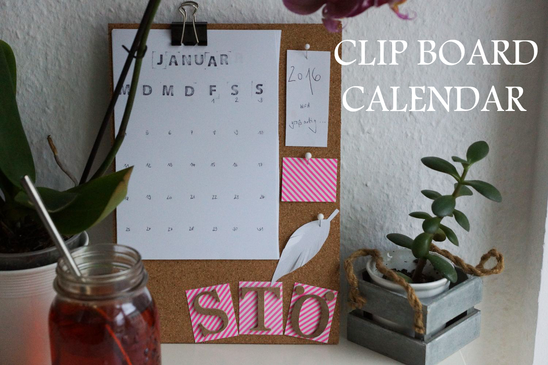 DIY Clip Board Calendar